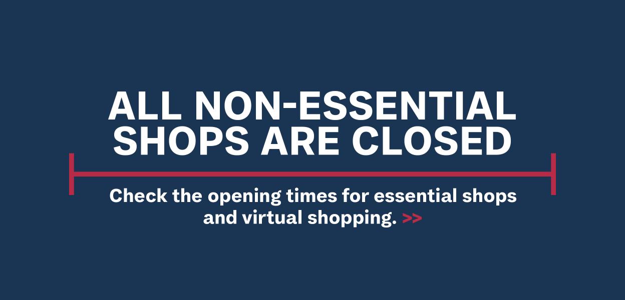 Non-essential shops are closed